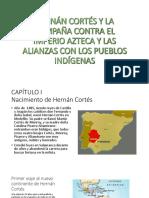 Hernán Cortés y La Campaña Contra El Imperio