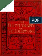 The Dictionary of Needlework - Caulfeild, Frances, Saward (1885) Vol. 5