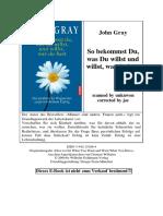 Gray, John - So bekommst Du,was Du willst und willst, was du.pdf