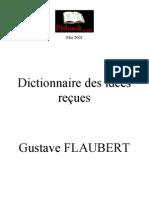 1852 - Flaubert - livre dictionnaire des idees reçues