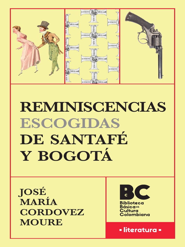 6da6a8105f86 Reminiscencias Escogidas de Santafe y Bogota