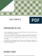 Caso Clínico 8.