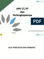3. APP, CT, PT Dan Perlengkapannya