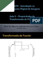 Aula 5 - Propriedades Da Transformada de Fourier