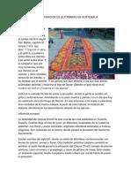 Origen de La Elaboracion de Alfombras en Guatemala