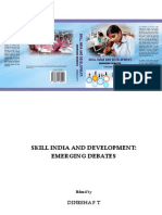 Skill India Development Emerging Debates by Dinesha P T