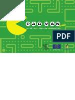 Pac Man Guide