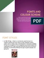 Fonts and Colour Scheme