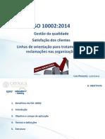 Católica APCER ISO 10002 - gestão reclamações  010716.pdf
