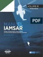 Le Manuel International de Recherche Et de Sauvetage Aéronautiques Et Maritimes Doc9731 Volume III