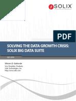 Solving the Data Growth Crisis Solix Big Data Suite