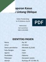Case Letak Oblique Dr Widiarso