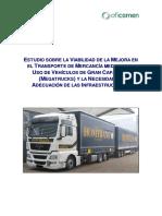 Estudio sobre la Viabilidad de la Mejora en el Transporte de Mercancía Mediante el Uso de Vehículos de Gran Capacidad (Megatrucks) y la Necesidad de Adecuación de las Infraestructuras.pdf