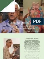 Casaldáliga, 90 Años i
