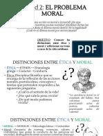Unidad 2 El Problema Moral - Introduccion 4 Medio
