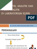 Pkm Skbm ; Pra Analitik, Analitik Dan Pasca Analitik