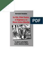 González, Servando - La CIA, Fidel Castro, el Bogotazo y el Nuevo Orden Mundial