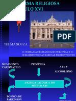 4040063-Historia-Geral-PPT-Reforma-Protestante.ppt