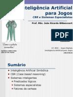 Inteligência Artificial para Jogos - CBR e Sistemas Especialistas