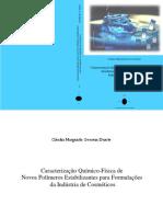 Caracterização Químico-Física de Novos Polímeros Estabilizantes ...