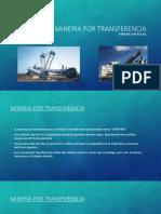 337501512-Mineria-Por-Transferencia.pptx