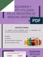 Maquinaria y Equipo Utilizada en la industria de gaseosas