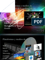 plataformasymediosdedifusindelamultimedia-131119203418-phpapp02