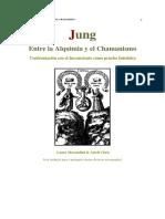 Carl Gustav Jung - Entre La Alquimia y El Chamanismo(2)