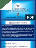 Prof. Dr. Budi Sampurna - Fraud Dalam Yankes ARSSI (26-27 Februari 2018)