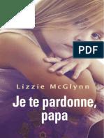 Je Te Pardonne Papa McGlynn Lizzie
