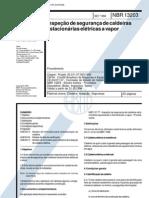 NBR 13203 - Caldeiras Estacionarias Eletricas a Vapor - Inspecao de Seguranca