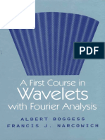 Boggess A.,Narcowich F.J.,A First Course in Wavelets.pdf