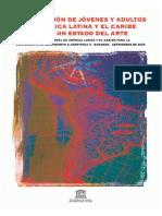 La Educación de Jóvenes y Adultos en América Latina y el Caribe Hacia un Estado del Arte