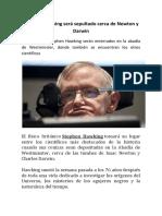 Stephen Hawking Será Sepultado Cerca de Newton y Darwin.