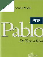 Vidal, Senen-Pablo de Tarso a Roma