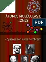 Atomo, Moleculas e Iones
