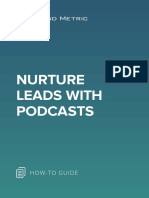 Nurture Prospects & Leads With Podcasts