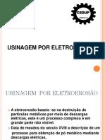 Eletroerosão - Slide