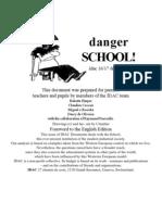 Danger School