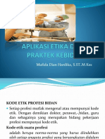Aplikasi Etika Dalam Praktek Kebidanan