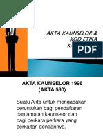 Topik 3 Kod Etika Kaunselor & Akta Kaunselor