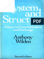 Anthony Wilden - System and Structure Essays in Communication and Exchange