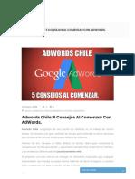 Www Posicionamientobuscadores Cl Adwords Chile 5 Consejos Al Comenzar Con Adwords