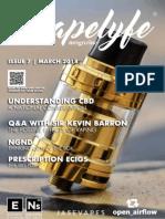 VapeLyfe Magazine - March 2018