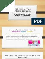 ANÁLISIS POLÍTICO - TEORICO DEL GOBIERNO PPK.pptx