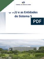 TCU e Entidades Do Sistema S