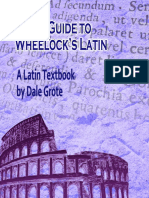 Study Guide to Wheelock s Latin by Dale a Grote