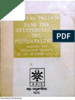 Vallejo - Para Una Epistemología Del Psicoanálisis, Seguido de Ubicación Teórica de Las Epistemologías