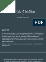 Cambio Climático- Eduardo Atri Cojab