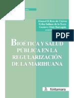 Bioetica y Salud Publica en La Regulacion de La Marihuana